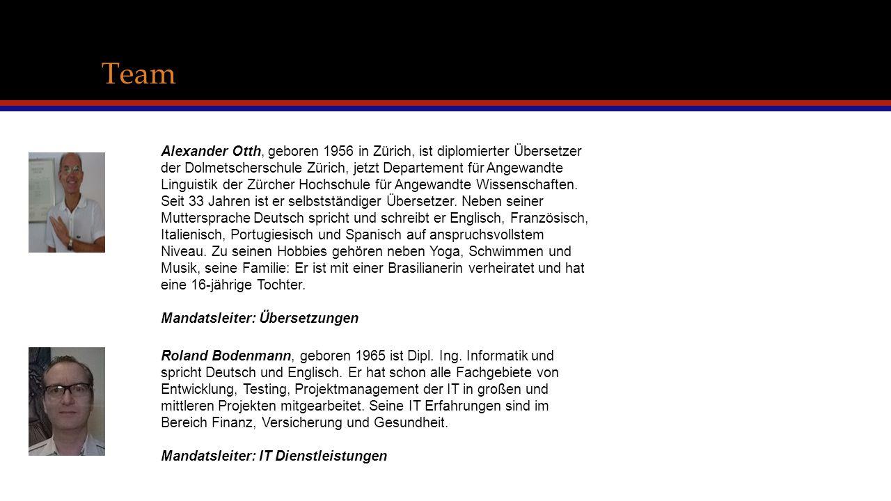 Team Alexander Otth, geboren 1956 in Zürich, ist diplomierter Übersetzer der Dolmetscherschule Zürich, jetzt Departement für Angewandte Linguistik der Zürcher Hochschule für Angewandte Wissenschaften.