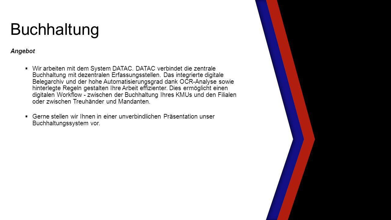 Angebot  Wir arbeiten mit dem System DATAC.