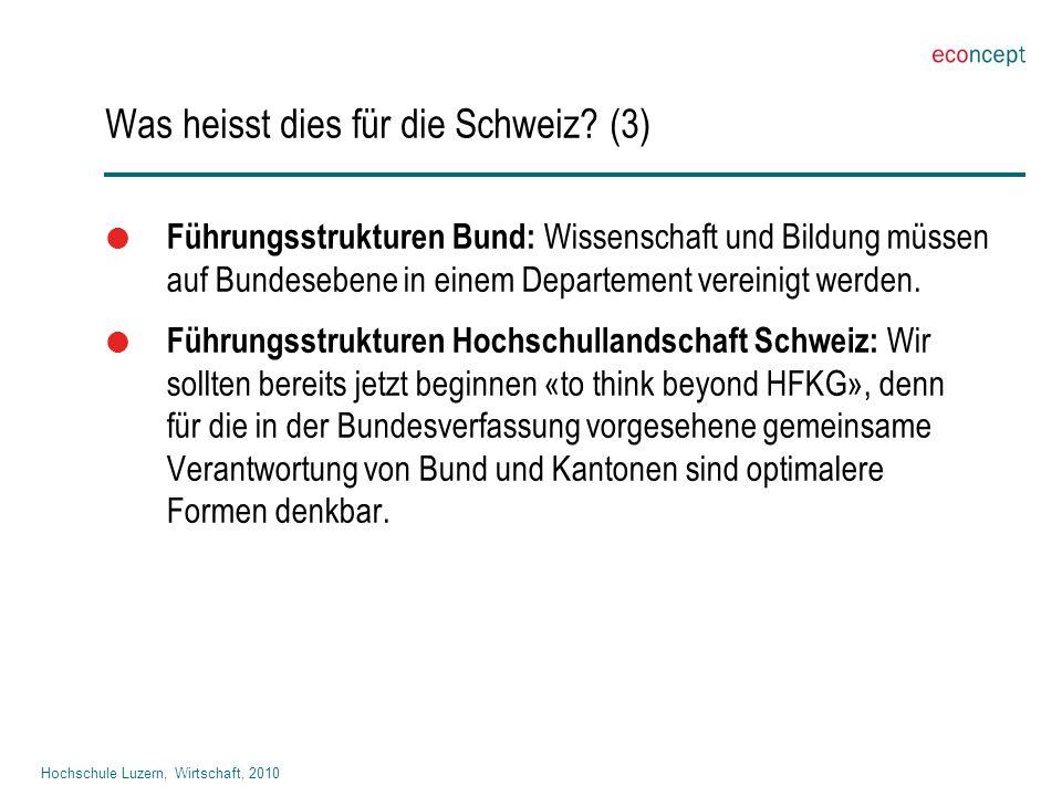 Hochschule Luzern, Wirtschaft, 2010 Was heisst dies für die Schweiz.