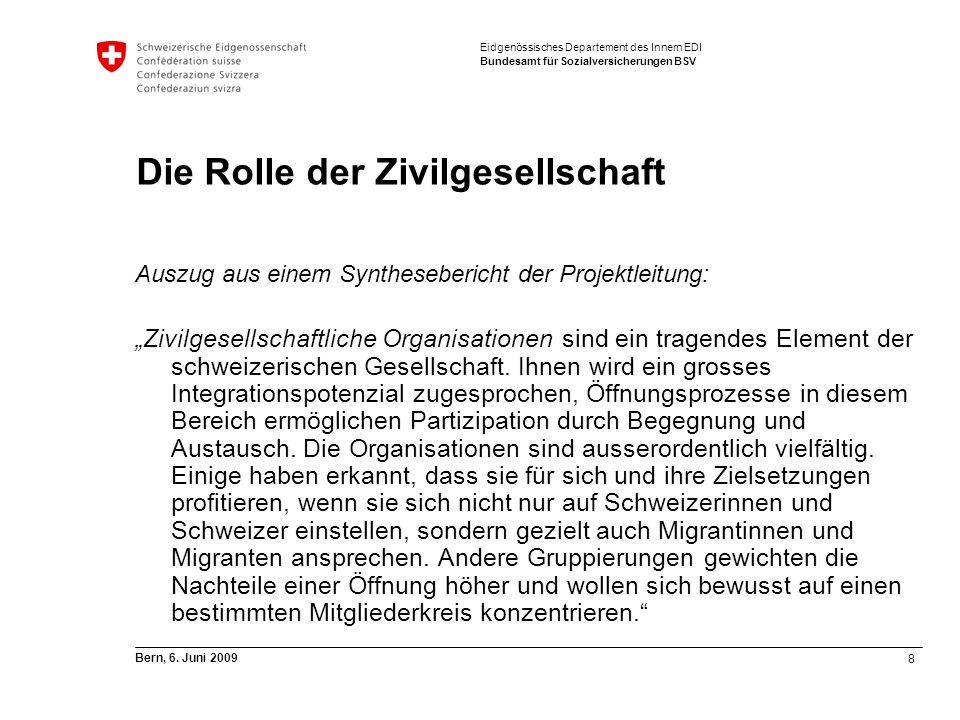 8 Bern, 6. Juni 2009 Eidgenössisches Departement des Innern EDI Bundesamt für Sozialversicherungen BSV Die Rolle der Zivilgesellschaft Auszug aus eine