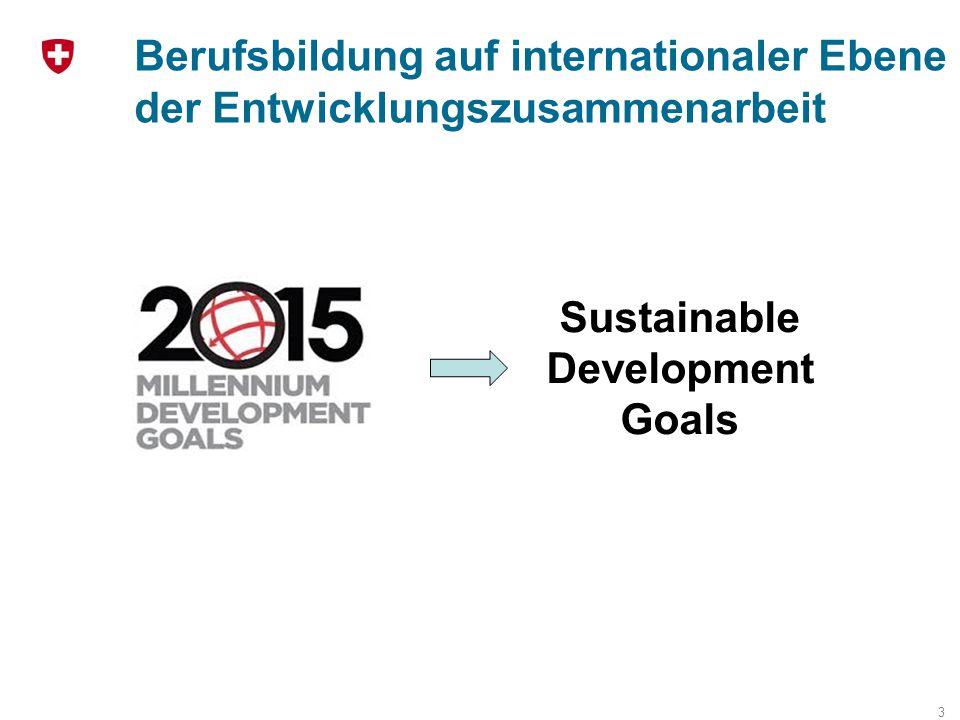 Berufsbildung auf internationaler Ebene der Entwicklungszusammenarbeit 3 Sustainable Development Goals