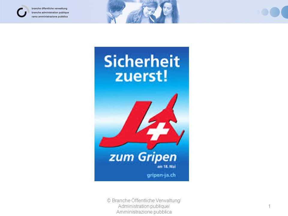 1 © Branche Öffentliche Verwaltung/ Administration publique/ Amministrazione pubblica