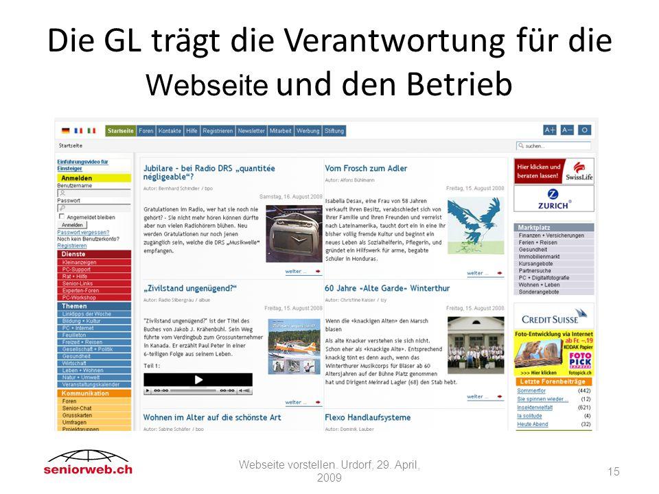 Die GL trägt die Verantwortung für die Webseite und den Betrieb 15 Webseite vorstellen.
