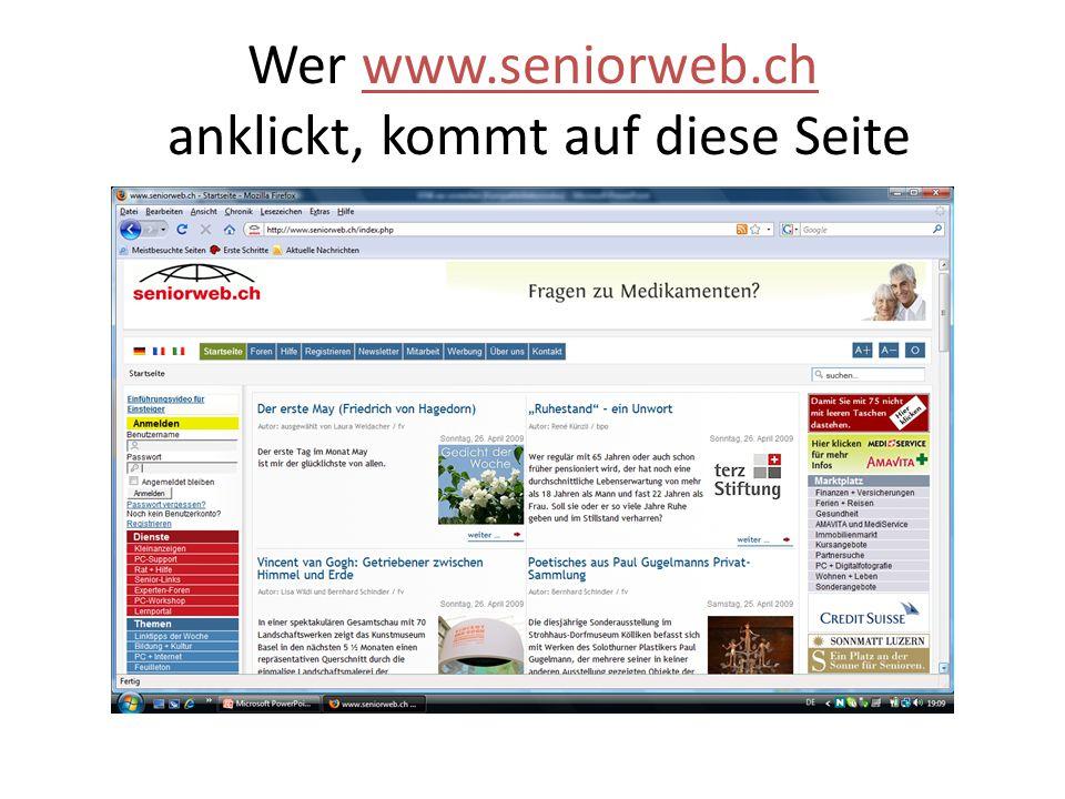 Wer www.seniorweb.ch anklickt, kommt auf diese Seite