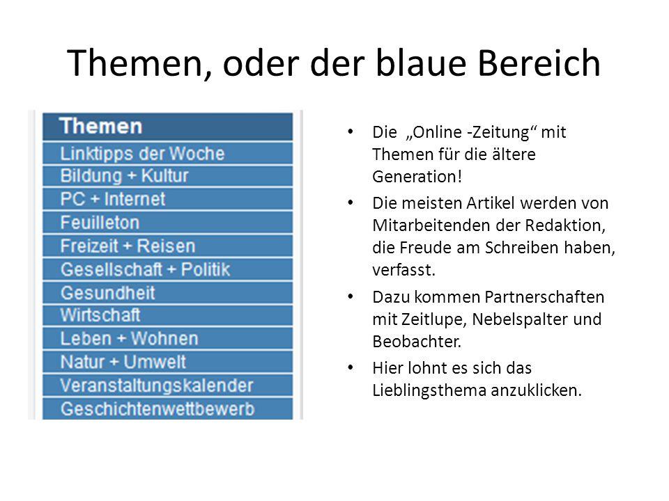 """Themen, oder der blaue Bereich Die """"Online -Zeitung mit Themen für die ältere Generation."""