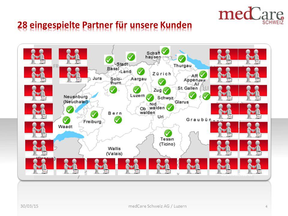 30/03/15 4 medCare Schweiz AG / Luzern