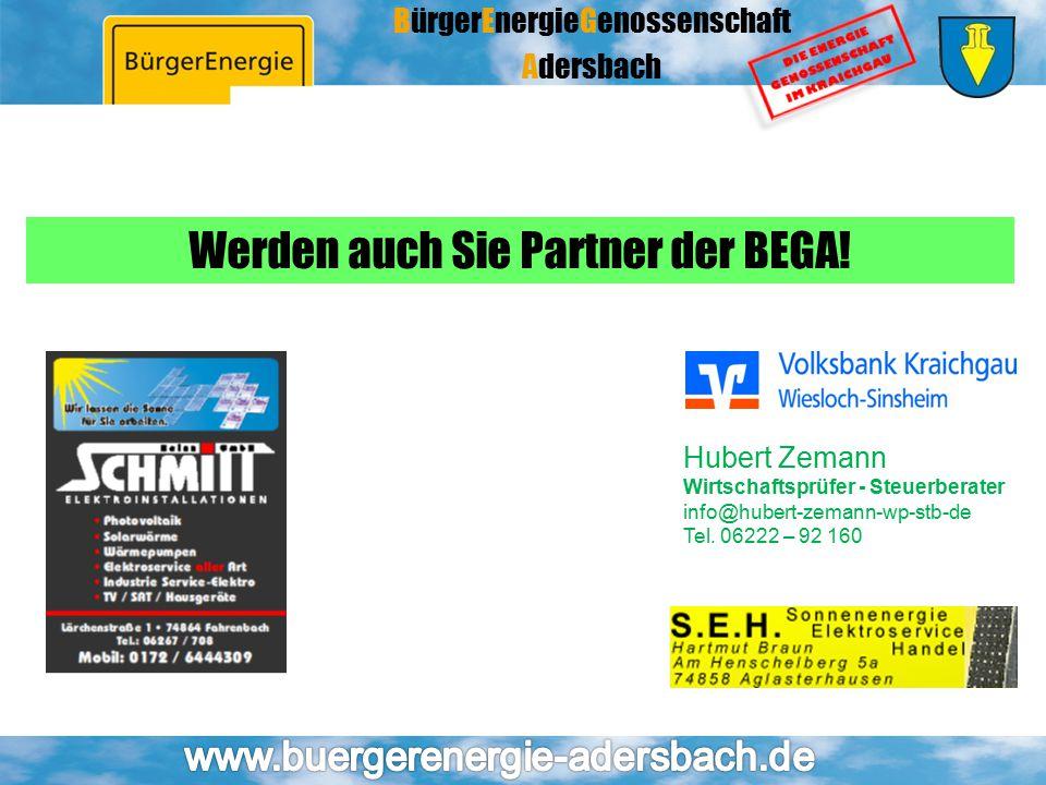 BürgerEnergieGenossenschaft Adersbach Werden auch Sie Partner der BEGA! Hubert Zemann Wirtschaftsprüfer - Steuerberater info@hubert-zemann-wp-stb-de T