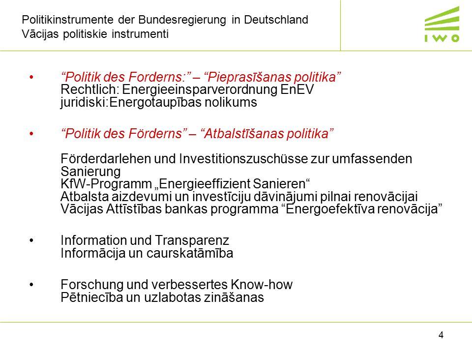 """4 Politikinstrumente der Bundesregierung in Deutschland Vācijas politiskie instrumenti """"Politik des Forderns:"""" – """"Pieprasīšanas politika"""" Rechtlich: E"""