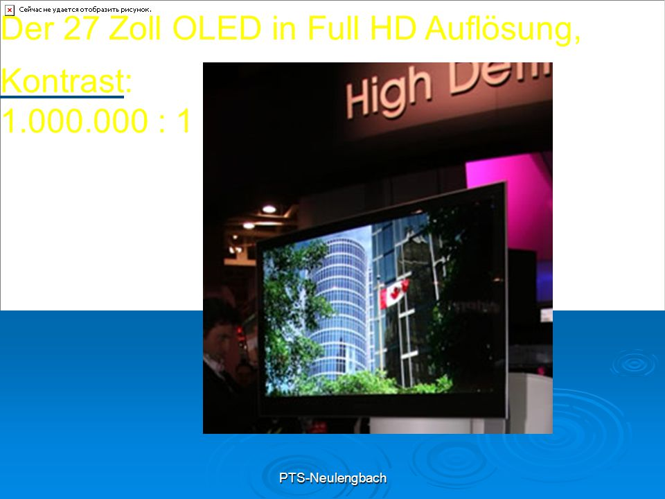 PTS-Neulengbach Der 27 Zoll OLED in Full HD Auflösung, Kontrast: 1.000.000 : 1
