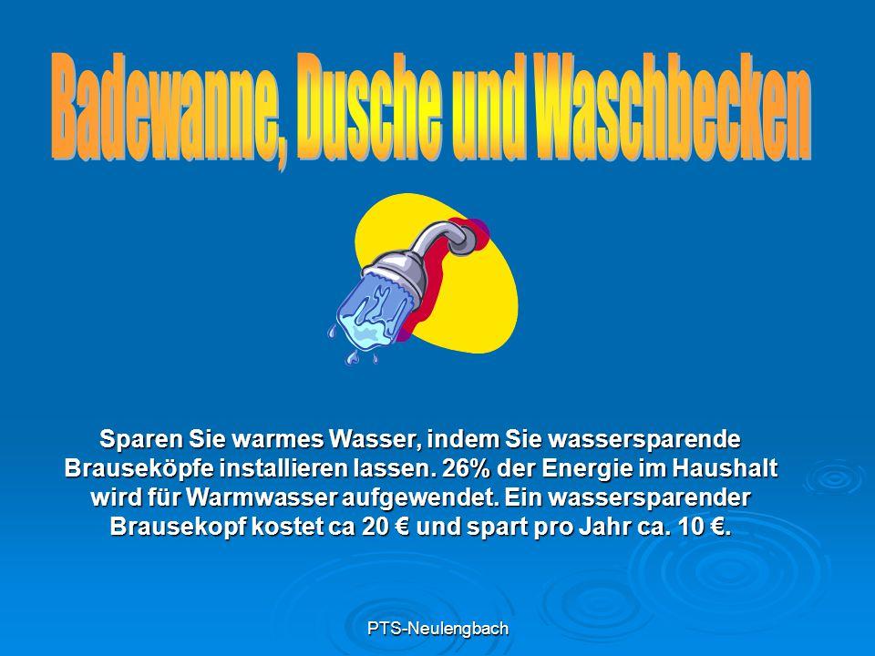 PTS-Neulengbach Sparen Sie warmes Wasser, indem Sie wassersparende Brauseköpfe installieren lassen. 26% der Energie im Haushalt wird für Warmwasser au