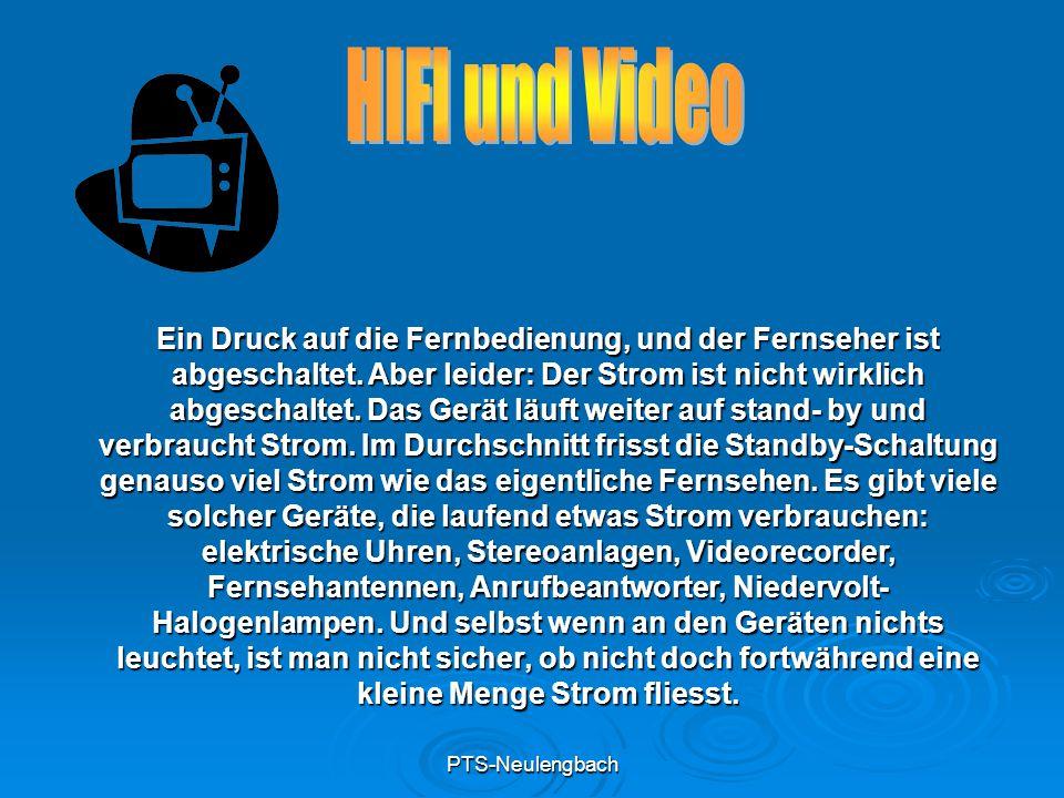 PTS-Neulengbach Ein Druck auf die Fernbedienung, und der Fernseher ist abgeschaltet. Aber leider: Der Strom ist nicht wirklich abgeschaltet. Das Gerät