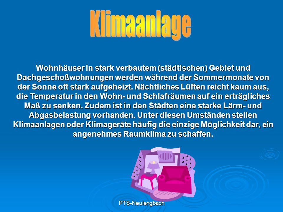 PTS-Neulengbach Wohnhäuser in stark verbautem (städtischen) Gebiet und Dachgeschoßwohnungen werden während der Sommermonate von der Sonne oft stark au