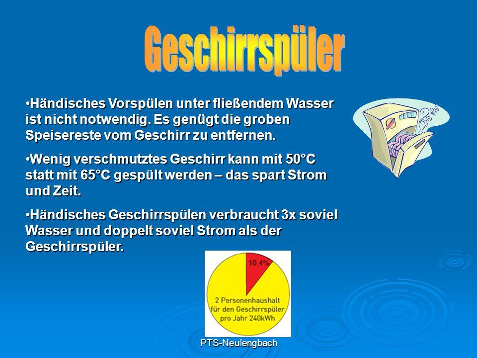 PTS-Neulengbach Händisches Vorspülen unter fließendem Wasser ist nicht notwendig. Es genügt die groben Speisereste vom Geschirr zu entfernen.Händische