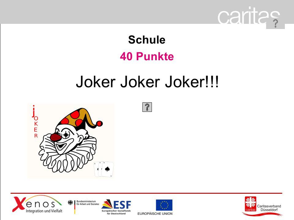 Page 28 40 Punkte Joker Joker Joker!!! Schule