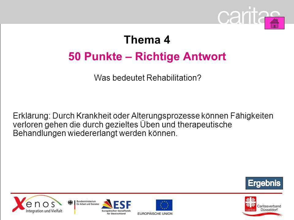 Page 41 50 Punkte – Richtige Antwort Was bedeutet Rehabilitation.