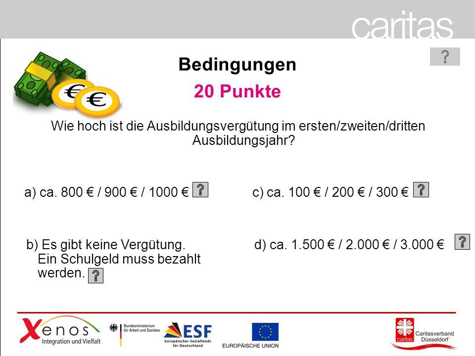 Page 44 20 Punkte a) ca.800 € / 900 € / 1000 € b) Es gibt keine Vergütung.