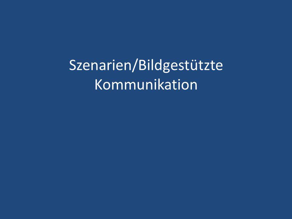 Szenarien/Bildgestützte Kommunikation
