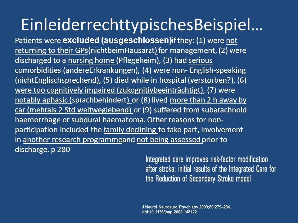 Patients were excluded (ausgeschlossen) if they: (1) were not returning to their GPs(nichtbeimHausarzt) for management, (2) were discharged to a nursi