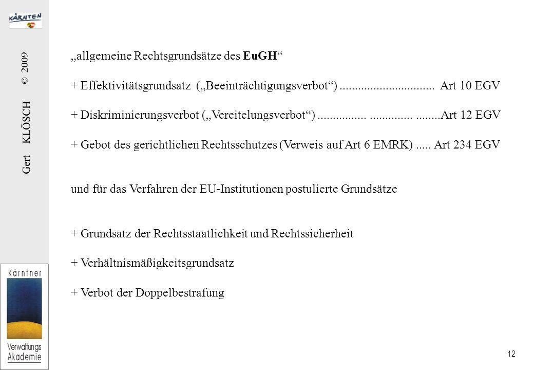 """Gert KLÖSCH © 2009 12 """"allgemeine Rechtsgrundsätze des EuGH + Effektivitätsgrundsatz (""""Beeinträchtigungsverbot )..............................."""