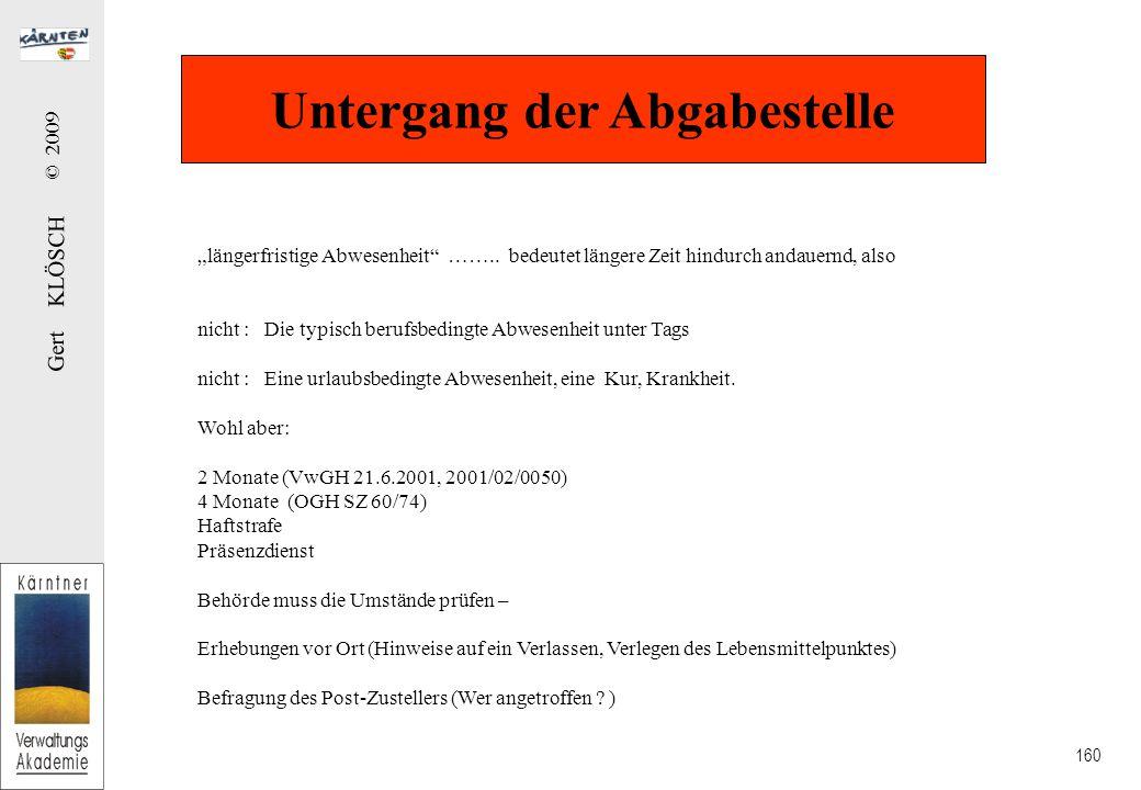 "Gert KLÖSCH © 2009 160 Untergang der Abgabestelle ""längerfristige Abwesenheit …….."