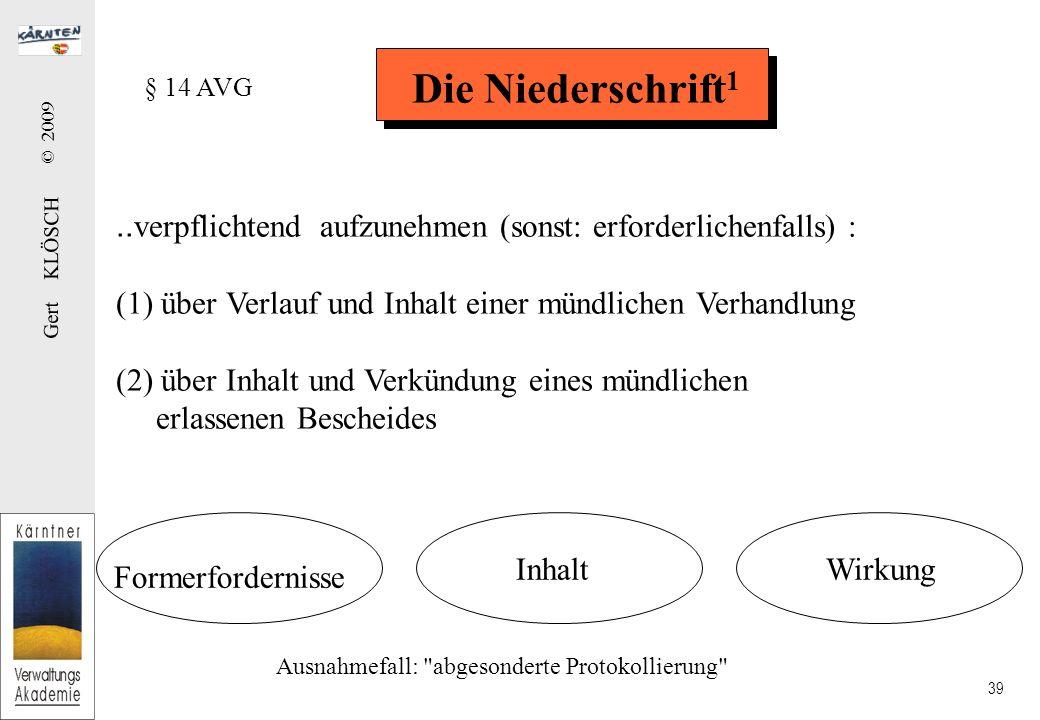 Gert KLÖSCH © 2009 39 Die Niederschrift 1..