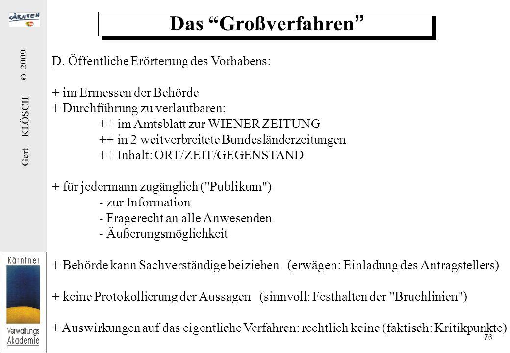 Gert KLÖSCH © 2009 76 Das Großverfahren D.