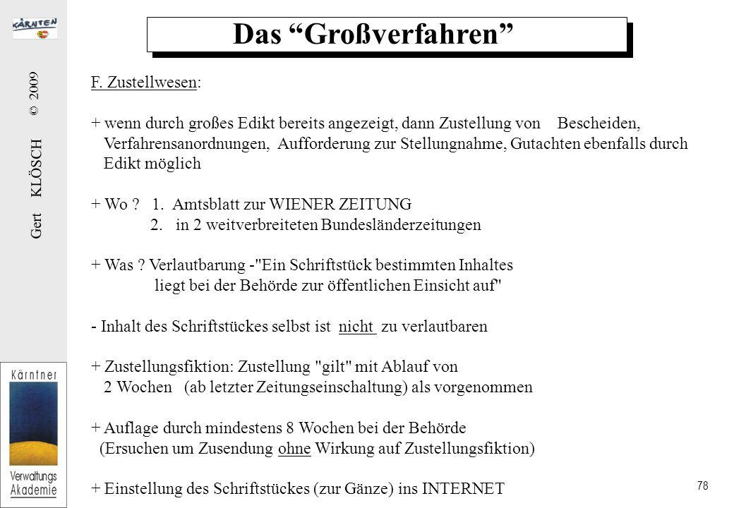 Gert KLÖSCH © 2009 78 Das Großverfahren F.