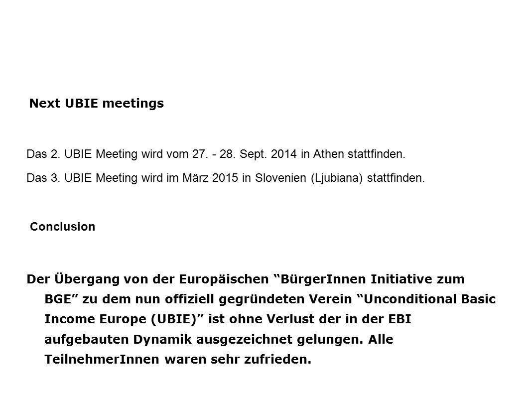 Next UBIE meetings Das 2. UBIE Meeting wird vom 27.