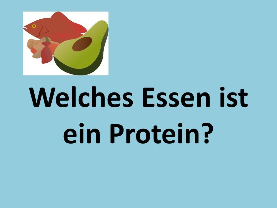 Welches Essen ist ein Protein