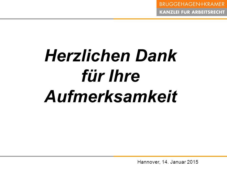 Hannover, den 07. November 2008 Hannover, 14. Januar 2015 Herzlichen Dank für Ihre Aufmerksamkeit