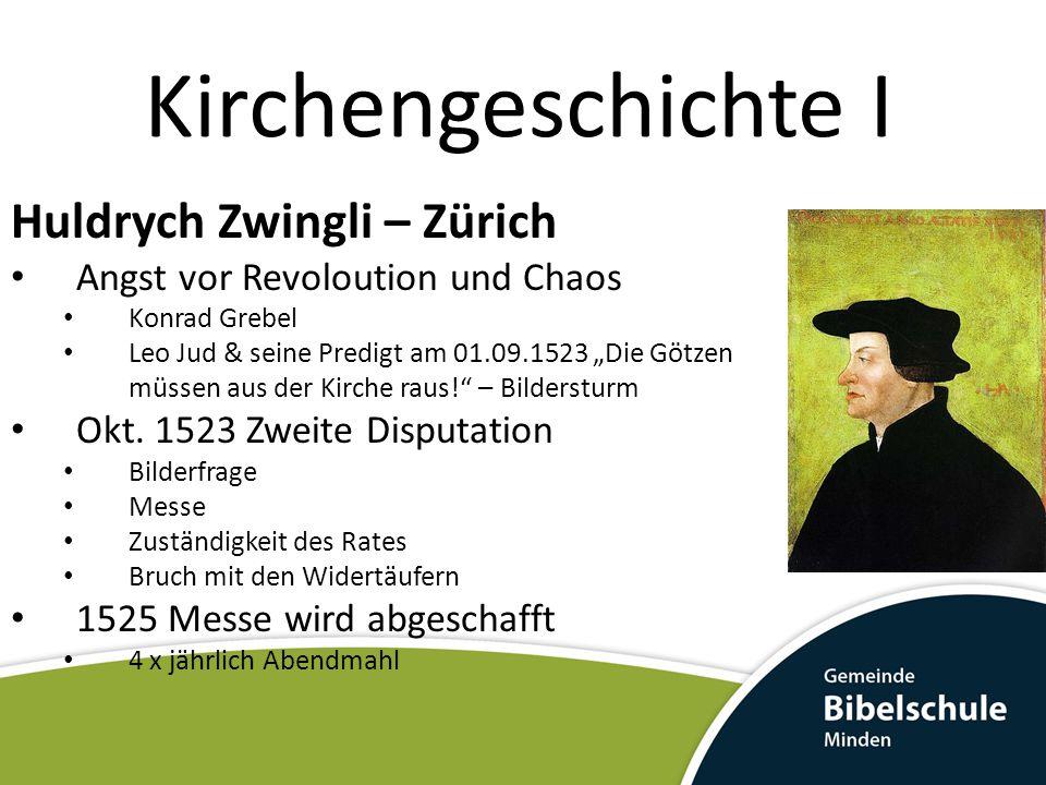 """Kirchengeschichte I Huldrych Zwingli – Zürich Angst vor Revoloution und Chaos Konrad Grebel Leo Jud & seine Predigt am 01.09.1523 """"Die Götzen müssen a"""