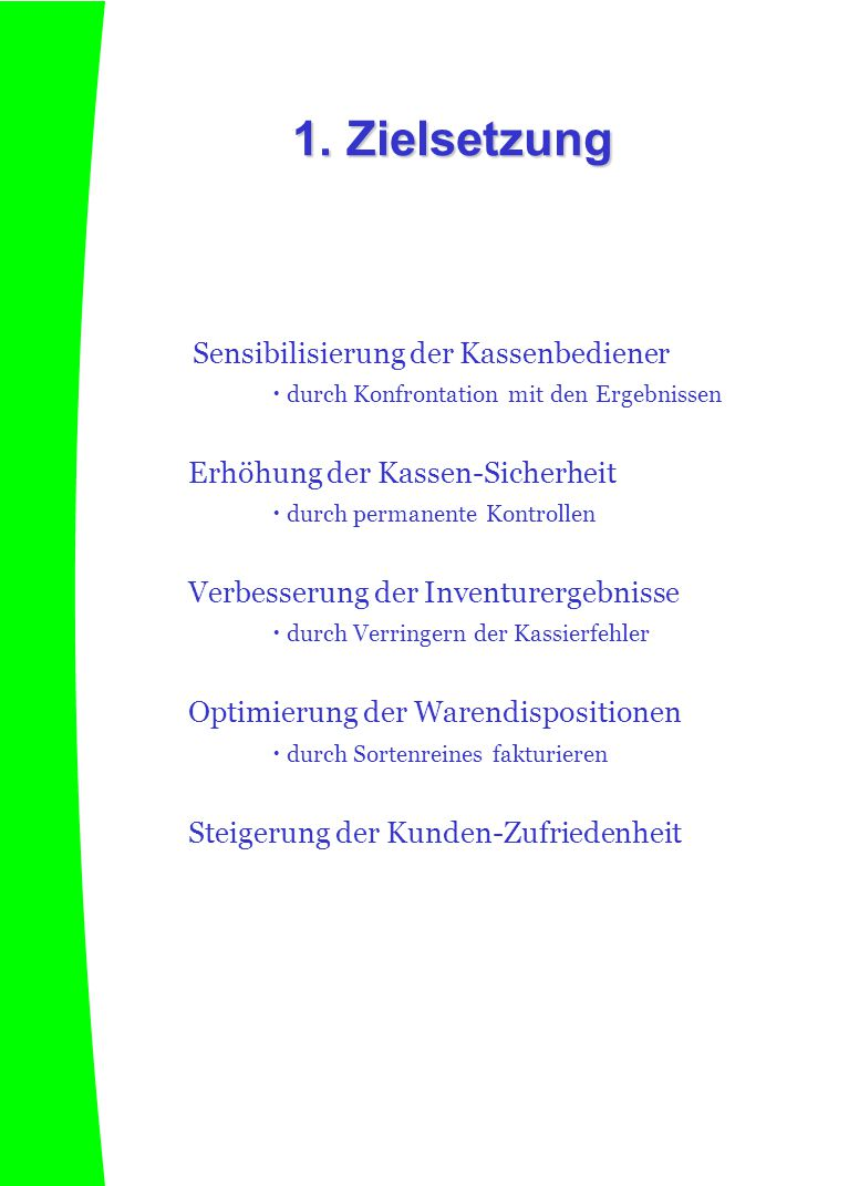 2.1 Allgemeines Schulungskauf.de führt für seinen Auftraggeber Schulungskäufe auf Basis der unten definierten Vorgaben durch.