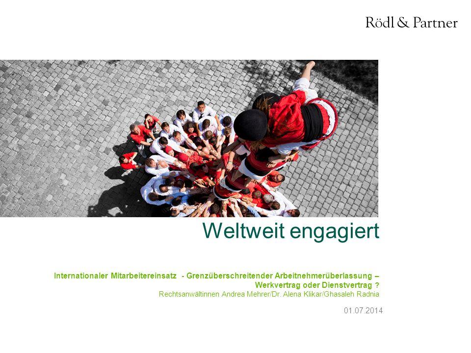 12© Rödl & Partner01.07.2014 4.