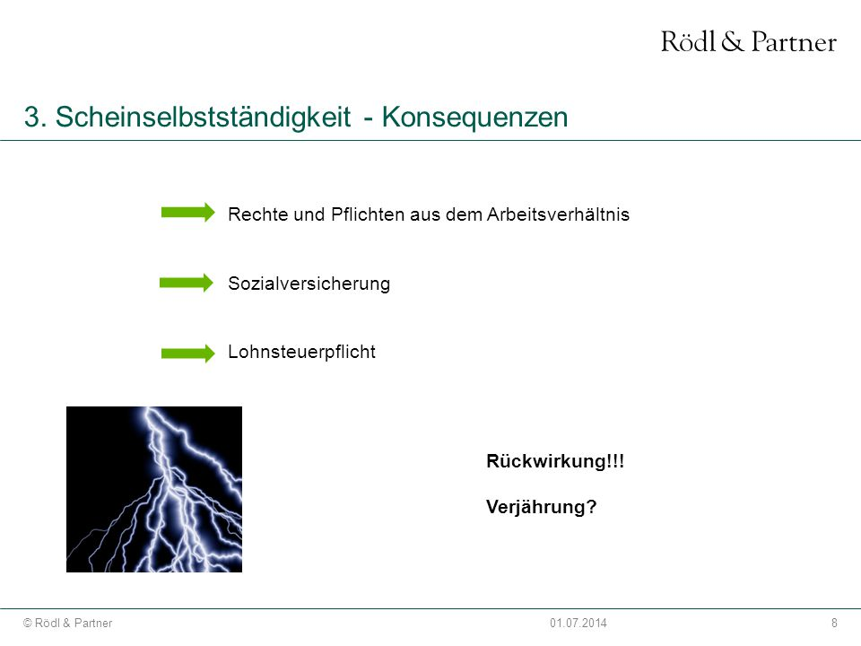 29© Rödl & Partner01.07.2014 5.Praxisfall - 3.