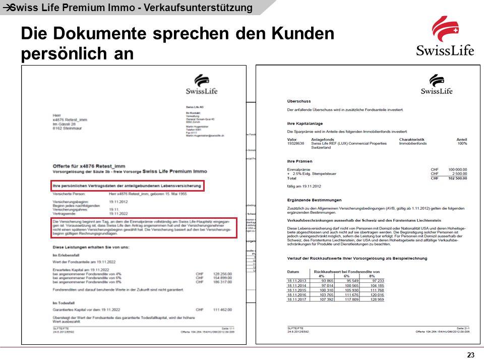 23 Die Dokumente sprechen den Kunden persönlich an  Swiss Life Premium Immo - Verkaufsunterstützung