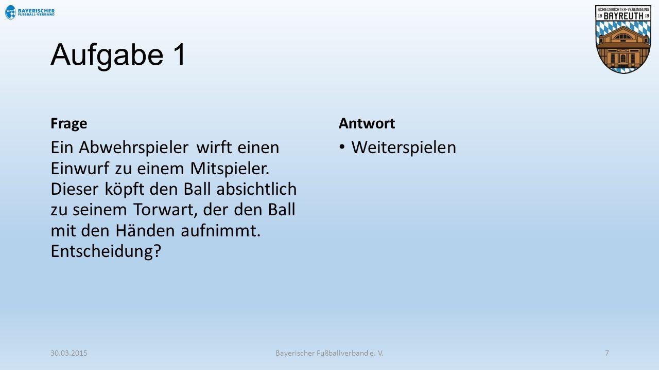 Aufgabe 2 Frage Als der Torwart des Heimvereins in der 55.