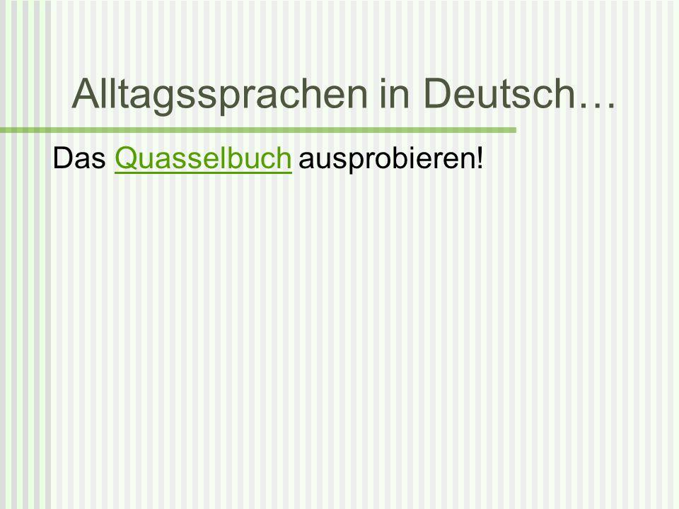 Alltagssprachen in Deutsch… Das Quasselbuch ausprobieren!Quasselbuch