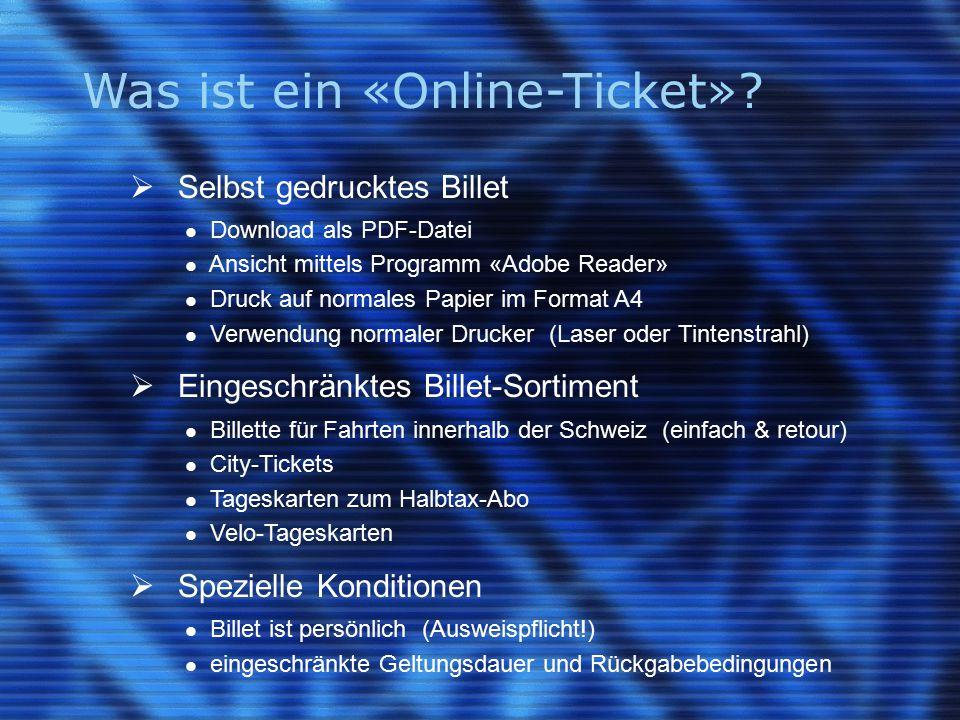 Was ist ein «Online-Ticket».