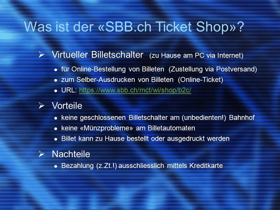 Was ist der «SBB.ch Ticket Shop».
