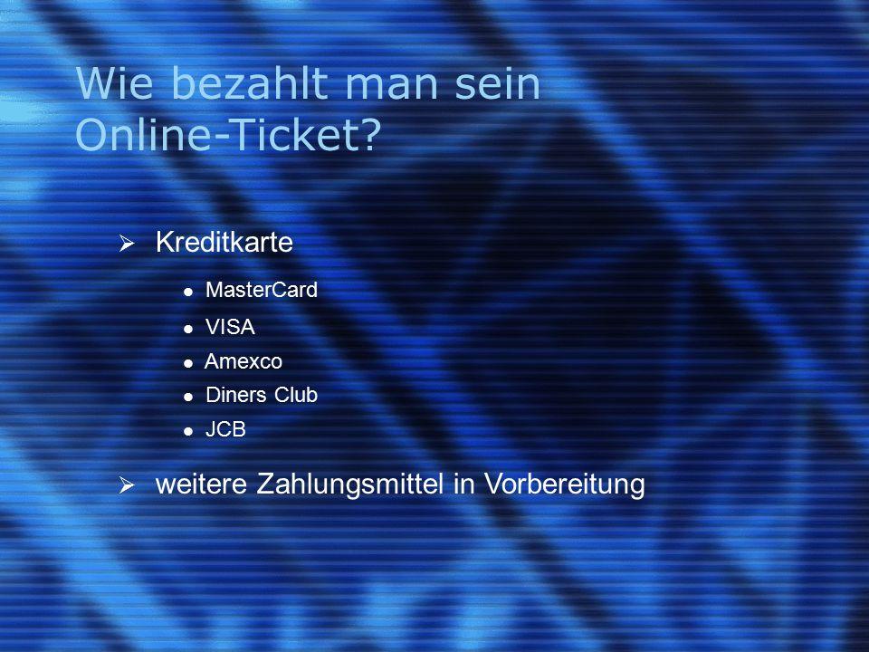 Wie bezahlt man sein Online-Ticket.