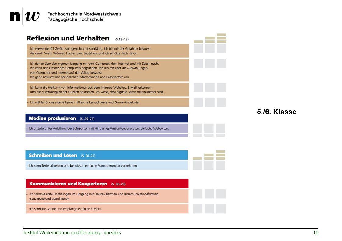 Institut Weiterbildung und Beratung - imedias10 5./6. Klasse