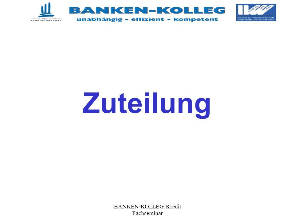 BANKEN-KOLLEG: Kredit Fachseminar Zuteilung