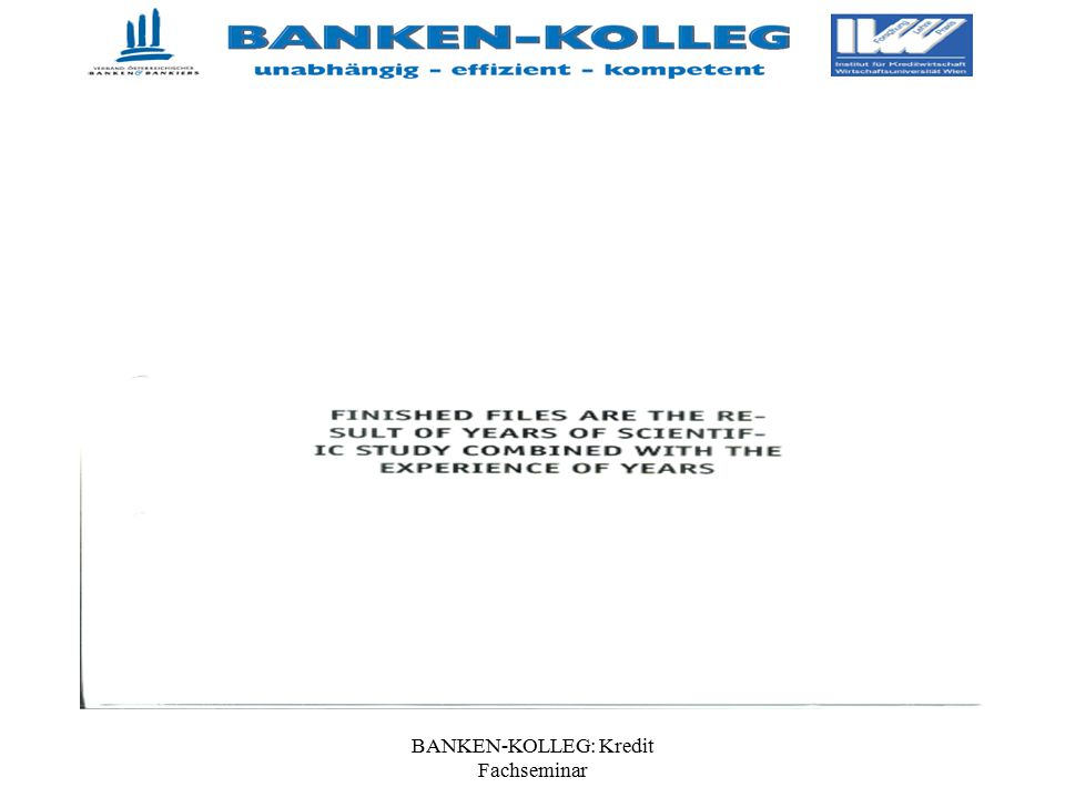 BANKEN-KOLLEG: Kredit Fachseminar Kreditüberwachung- Rechtsgrundlagen Was ist unter Aktivposten gemeint.