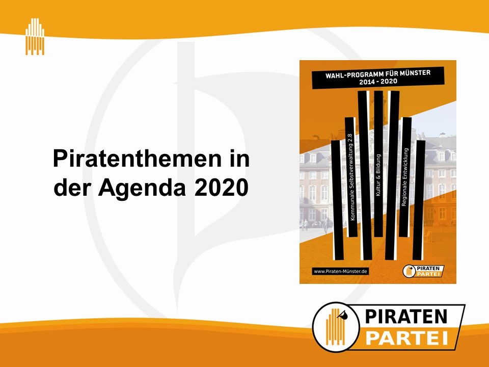 25.01.2015KMV 2015.1 1 Piratenthemen in der Agenda 2020