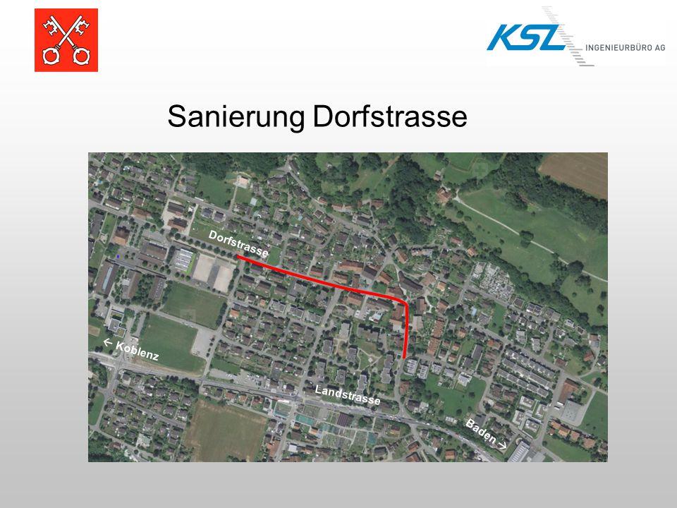 Sanierung Dorfstrasse Dorfstrasse Landstrasse Baden   Koblenz