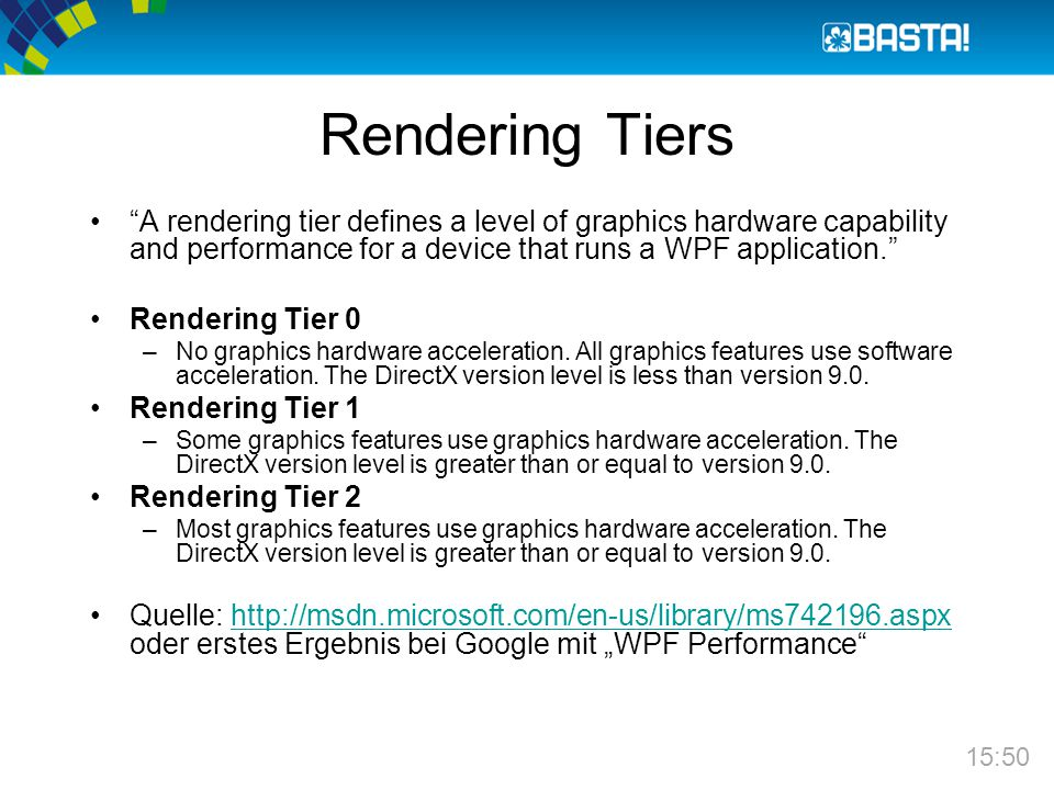 """Rendering Tiers """"A rendering tier defines a level of graphics hardware capability and performance for a device that runs a WPF application."""" Rendering"""