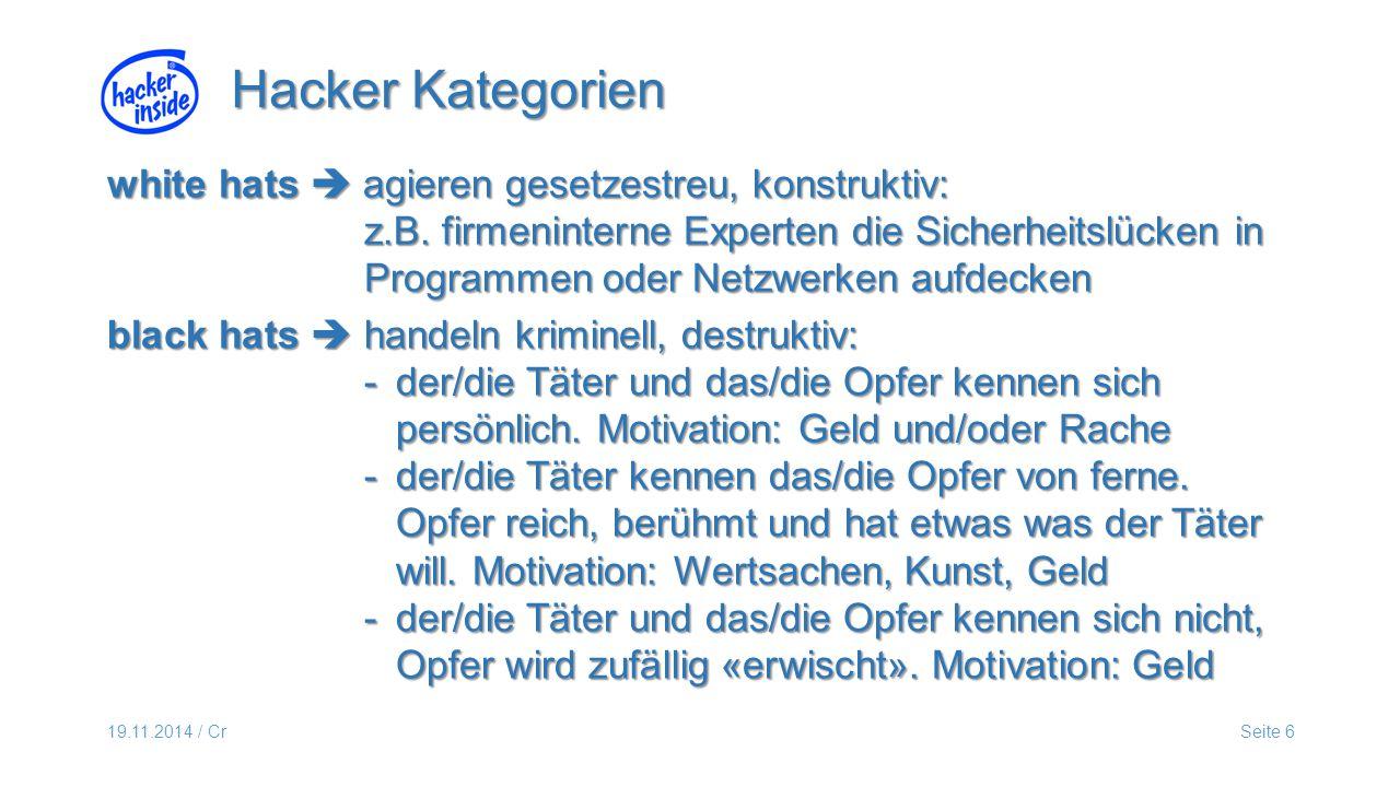19.11.2014 / CrSeite 6 white hats  agieren gesetzestreu, konstruktiv: z.B.