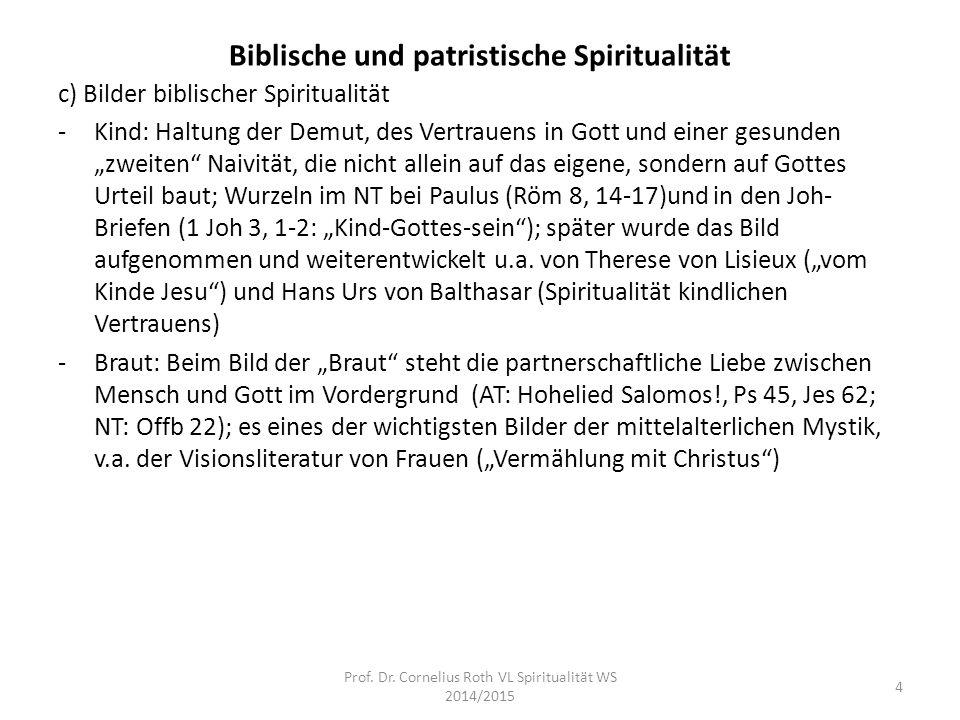 """Biblische und patristische Spiritualität c) Bilder biblischer Spiritualität -Kind: Haltung der Demut, des Vertrauens in Gott und einer gesunden """"zweit"""