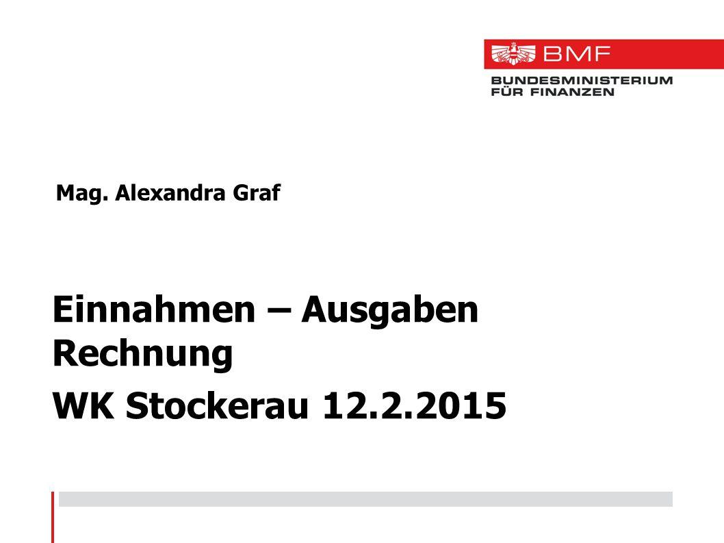 Mag. Alexandra Graf Einnahmen – Ausgaben Rechnung WK Stockerau 12.2.2015