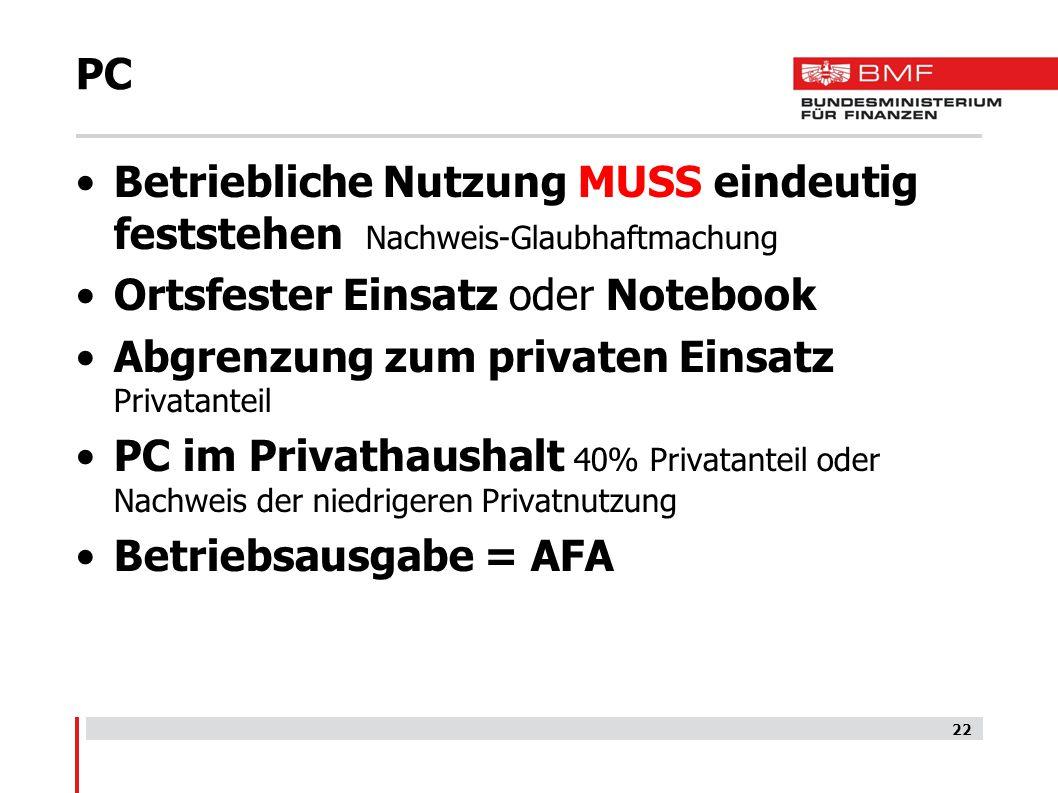 PC Betriebliche Nutzung MUSS eindeutig feststehen Nachweis-Glaubhaftmachung Ortsfester Einsatz oder Notebook Abgrenzung zum privaten Einsatz Privatant